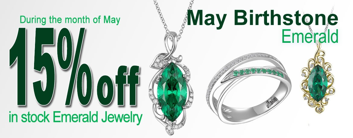 Emerad is our Birthstone of the Month - Get 15% off all in-stock Emerald jewelry.